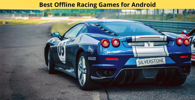 Best Offline Racing Games